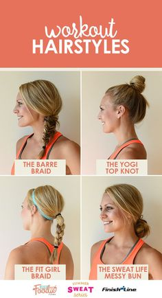 Take your workout hairstyles up a notch and add in some variety! Here's some of Lee's (of Fit Foodie Finds) favorites! #SummerSWEATSeries #FinishLine