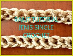RAJUT TUTORIAL JENIS SINGLE CROCHET