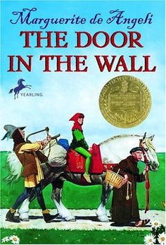 Liberty Hill House: The Door in the Wall - literature adventure lesson plans