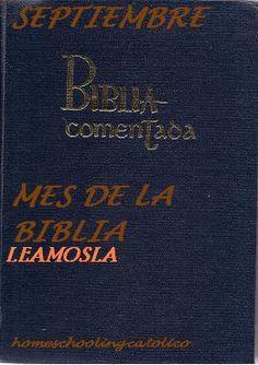 Septiembre mes de la Biblia Conócela mas en nuestro taller de Biblia para niños y jóvenes en http://homeschoolingcatolico.org/es/Biblia