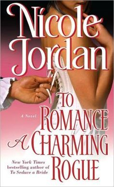 To Romance a Charming Rogue by Nicole Jordan. Click on the cover to see if the book's available at Otis Library.