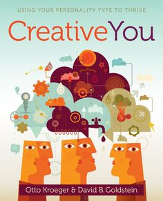 This book shows you how to boost your creativity by learning more about your Myers-Briggs personality type. I enjoyed it my library copy enough that I bought it, and wrote about it in this post.
