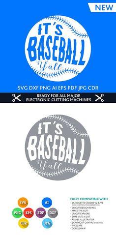 It's Baseball Y'All Baseball cut file SVG DXF EPS Studio Studio3 Png Pdf Jpg Ai Cdr for Silhouette Studio, Cricut, Cameo