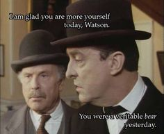 "Watson replies, ""A touch liverish, perhaps."" The Creeping Man - Granada 1991 Jeremy Brett Sherlock Holmes, Sherlock Bbc, The Science Of Deduction, Holmes Movie, Benedict And Martin, Arthur Conan Doyle, Private Life, Thranduil, Johnlock"