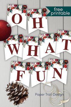 Free Christmas banner printable to make any Christmas message you need like this oh what fun banner or a merry Christmas banner. #papertraildesign #Chrsitmasbanner #merrychristmas #ohwhatfun #freeprintabelchristmasbanner #Christmaspartybaner