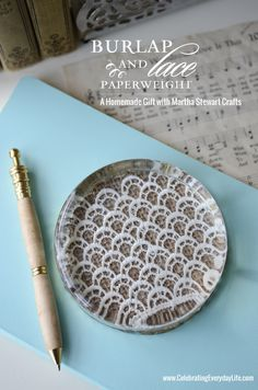 Burlap and Lace Paperweight, Martha Stewart Crafts, Homemade Gift Idea, Celebrating Everyday Life with Jennifer Carroll - fun holiday DIY using Martha Stewart Crafts - click thru for the full tutorial