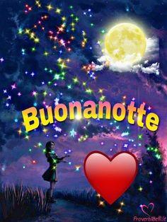 Immagini Belle di Buonanotte da Condividere   immagini-buonanotte.it Good Night Wishes, Dolce, Alba, Sweet Dreams, Lifestyle, Health, Google, Painting, Beautiful