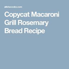 Copycat Macaroni Grill Rosemary Bread Recipe