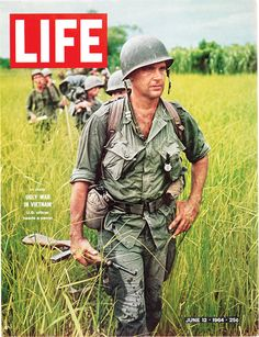 Army captain carries a World War II-era carbine on patrol in Vietnam, on the cover of LIFE Magazine (June Life Magazine, Norman Rockwell, Magazin Covers, Historia Universal, Vietnam War Photos, Vietnam History, Life Cover, Robert Kennedy, Vietnam Veterans