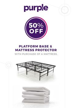 Treat yourself to the latest in comfort technology! Buy a mattress and get 50% off a platform & mattress protector.