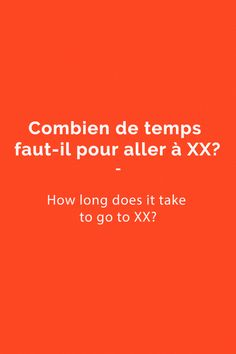 How long does it take? French Expressions, French Language Lessons, French Language Learning, French Lessons, Spanish Lessons, Spanish Language, Learning Spanish, Useful French Phrases, Basic French Words