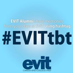 #ThrowbackThursday! Post your awesome throwback #EVIT pictures using #EVITTBT and we will repost it today! #WeAreEVIT