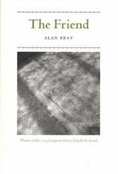 The Friend by Alan Bray,http://www.amazon.com/dp/0226071812/ref=cm_sw_r_pi_dp_uv97sb02DD8DV7E1