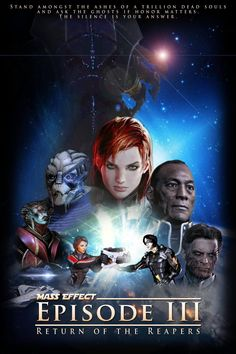 Mass Effect - Episode III : Return of the Reapers