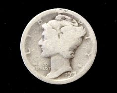 1918 Good or Better Mercury Dime, 90% Silver!  . Starting at $1