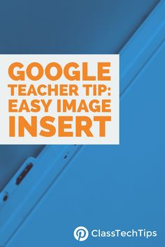 The images below will show you how-to insert mages in Google Docs and Google Slides. This is one of my favorite tips for teachers.