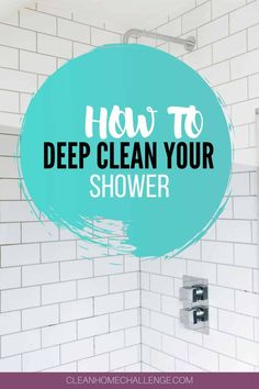 How To Deep Clean Your Shower Bathroom Cleaning Hacks, Laundry In Bathroom, Diy Cleaning Products, Deep Cleaning, Cleaning Tips, Scrub Daddy, Shower Fittings, Task To Do