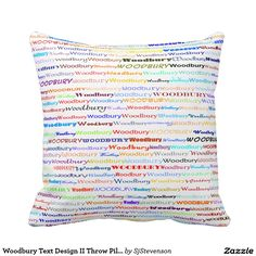 Woodbury Text Design II Throw Pillow