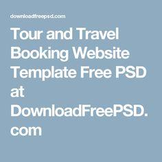Tour and Travel Booking Website Template Free PSD at DownloadFreePSD.com