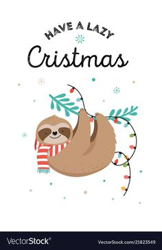 christmas illustration Cute sloths funny christmas with Royalty Free Vector Image Christmas Sloth, Christmas Animals, Christmas Art, Christmas Humor, Christmas Cookies, Xmas, Funny Christmas Images, Planner Stickers, Cute Christmas Wallpaper