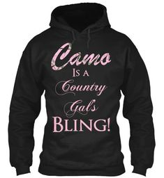 Camo is a country gals bling