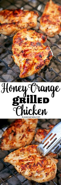 Honey Orange Grilled Chicken - only 4 ingredients! Orange juice, honey, Italian dressing mix and chicken. Marinate for an hour and grill. SO easy and super delicious! We doubled the recipe and ate leftovers the next day. Crazy good!