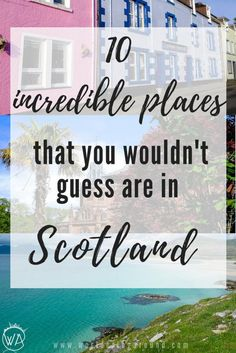 10 amazing places that you wouldn't believe are in Scotland. Discover incredible places in Scotland, that you never knew existed. Exotic Caribbean beaches and snowy mountain peaks, like in Alps. Get off the beaten track and find out the best places to visit in Scotland | worlderingaround
