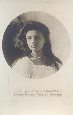 Grand Duchess Tatiana Nikolaevna of Russia.