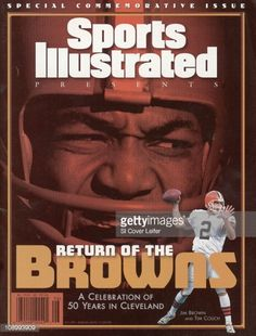 September 1 1999 Sports Illustrated Presents CoverFootball Closeup of Cleveland Browns Jim Brown during game vs Green Bay Packers at Milwaukee County. Nfl Photos, Football Photos, Sports Magazine Covers, Si Cover, Cleveland Browns History, Remember The Titans, Sports Illustrated Covers, Milwaukee County