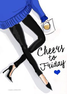 Cheers to Friday - Rose Hill Designs by Heather Stillufsen Weekend Quotes, Its Friday Quotes, Friday Memes, Funny Friday, Weekend Vibes, Morning Quotes, Rose Hill Designs, Notting Hill Quotes, Affirmations