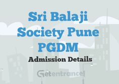 Get details on #SriBalajiSocietyPune PGDM #Admission 2016 such as its admission form 2016-2017, important dates, fee, eligibility and latest updates