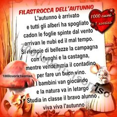 Filastrocca autunno In Natura, Nursery Rhymes, Back To School, Poems, Indiana, Teaching, Activities, Education, Mamma