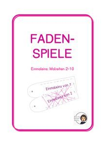 Fadenspiele Einmaleins – Unterrichtsmaterial im Fach Mathematik Games, Cover, Philosophy, Agriculture Farming, School Social Work, Home Economics, Multiplication Tables, Physical Science, Computer Science