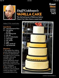 Duff Goldman's Vanilla Cake Recipe by Tiffany Gibson K7V7X Duff Goldman, The Duff, Wedding Cakes, Vanilla Cake, Cake Decorating, Birthday Cake, Tiffany, Cake Recipes, Desserts