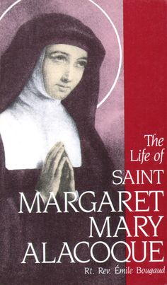 Life of St. Margaret Mary Alacoque who saw the Sacred Heart of Jesus, reviewed here … http://corjesusacratissimum.org/2010/11/the-life-of-saint-margaret-mary-alacoque-by-emile-bougaud/