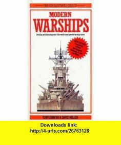 The New Illustrated Guide to Modern Warships (9780831750534) Tony Gibbons, David Miller , ISBN-10: 0831750537  , ISBN-13: 978-0831750534 ,  , tutorials , pdf , ebook , torrent , downloads , rapidshare , filesonic , hotfile , megaupload , fileserve