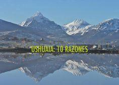 10 razones para visitar Ushuaia - Dale Viaja! http://daleviaja.com/10-razones-para-visitar-ushuaia/