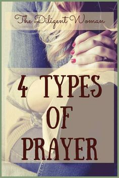 It helps when studying prayer to learn the different types of prayer we may offer. Click here to learn how to grow more in your prayer life.