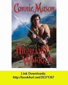 Highland Warrior (9781428517080) Connie Mason , ISBN-10: 1428517081  , ISBN-13: 978-1428517080 ,  , tutorials , pdf , ebook , torrent , downloads , rapidshare , filesonic , hotfile , megaupload , fileserve