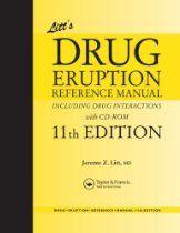 Litt's Drug Eruption Reference Manual Including Drug Interactions, 11th Edition (Litt's Drug Eruptions & Reactions Manual)