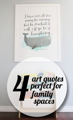 {Get Organized} Four Art Quotes Perfect for Family Spaces The moby dick quote
