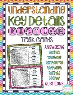 Understanding Key Details Basic Comprehension Question Task Cards. 16 Half-Page task cards, each with a high-interest story and 6 literal questions about the story. Each card includes a Who, What, Where, When, Why, & How question to help solidify basic comprehension skills. These are perfect for students working on understanding key details in texts and citing evidence from the text to support their answers.$
