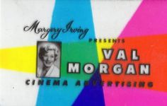 Margery Irving narrates the Val Morgan ads Advertising, Ads, Old Things, Cinema, Presents, Gifts, Movies, Favors, Movie Theater