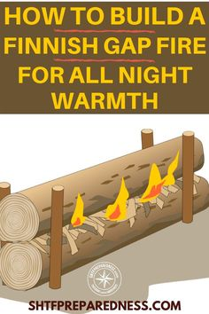 How To Build A Finnish Gap Fire For All Night Warmth - Camping survival -