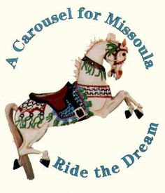 A Carousel for Missoula - a must stop everytime we go home.