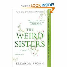 Beautifully written story- using first person plural, no less- about three sisters that asks questions of identity. Shakespeare quotes abound (the father is an expert on the bard) and each sister is allowed to fail and soar in her own way, while grappling with their small hometown, their mother's cancer diagnosis, and their own sense of who they are.