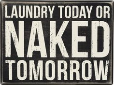 """Box Sign """"Laundry Today"""" #818"""