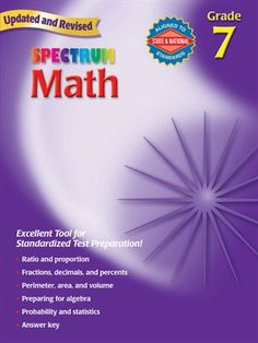 Test with success using the Spectrum Math workbook! This book helps students in grade 7 apply essential math skills to everyday life. The lessons focus on ratio and proportion, fractions, percents, calculating interest, perimeter, volume, and statistics, and the activities help extend problem-solving and analytical abilities
