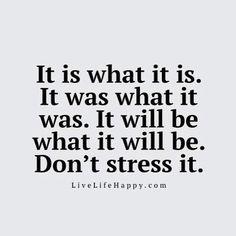 It is what it is ......