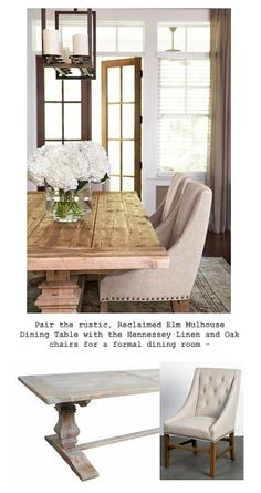 Rustic banquet table and linen dining chairs Sarah I did not see the chairs this formal but you see the contrast between the rustic dining table and the fabric chairs.  Keep looking
